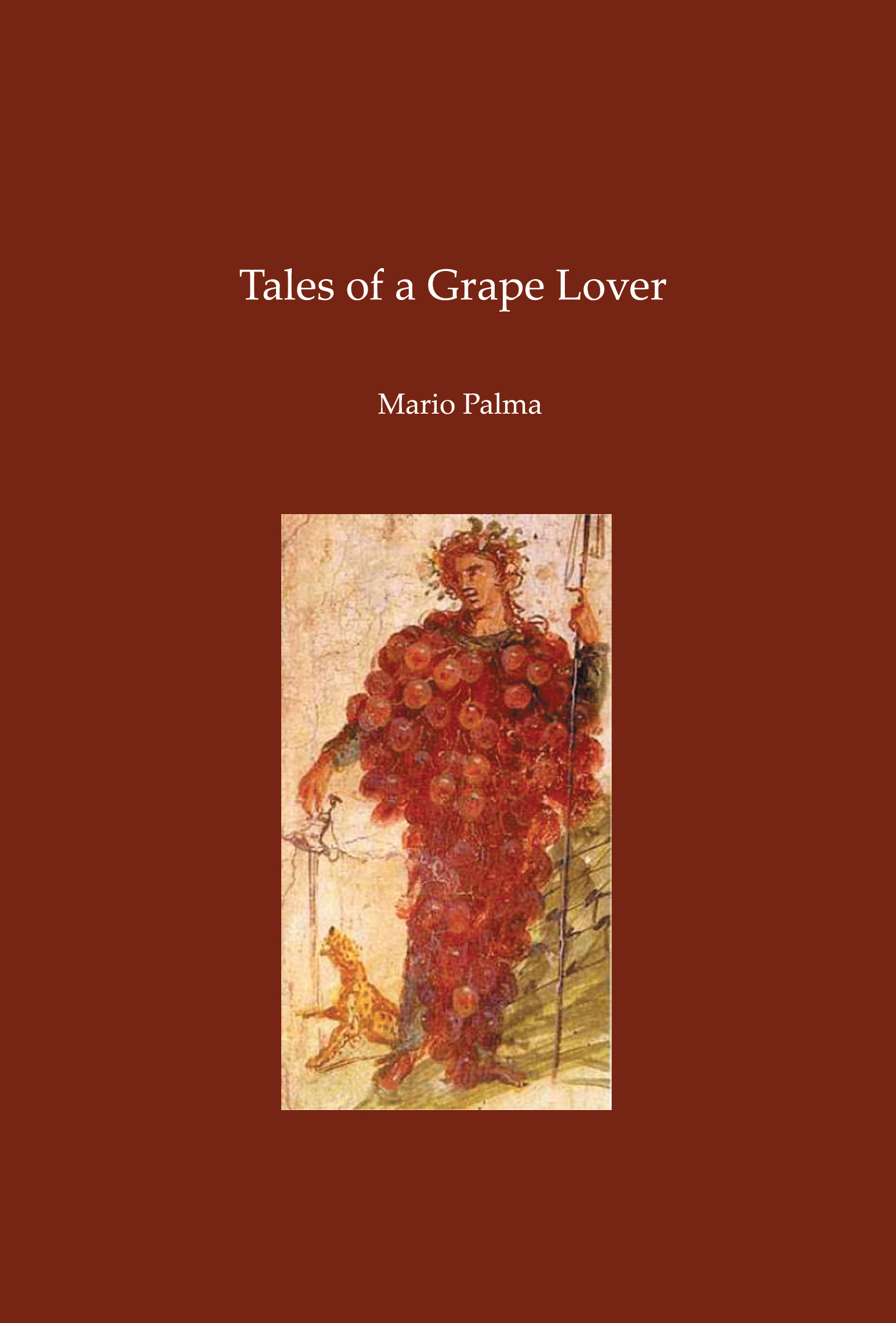 Tales of a Grape Lover