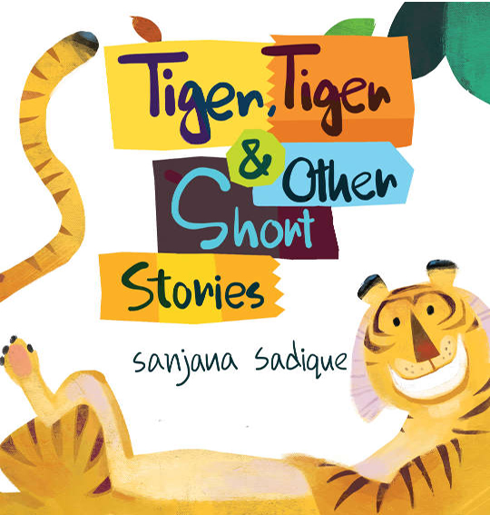 Tiger, Tiger and Other Short Stories