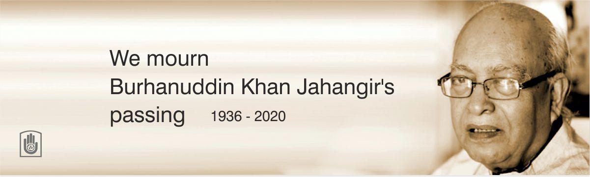 Bengal Publications mourns the passing of Burhanuddin Khan Jahangir